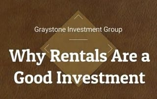 Investing in Rentals by Graystone Investment Group